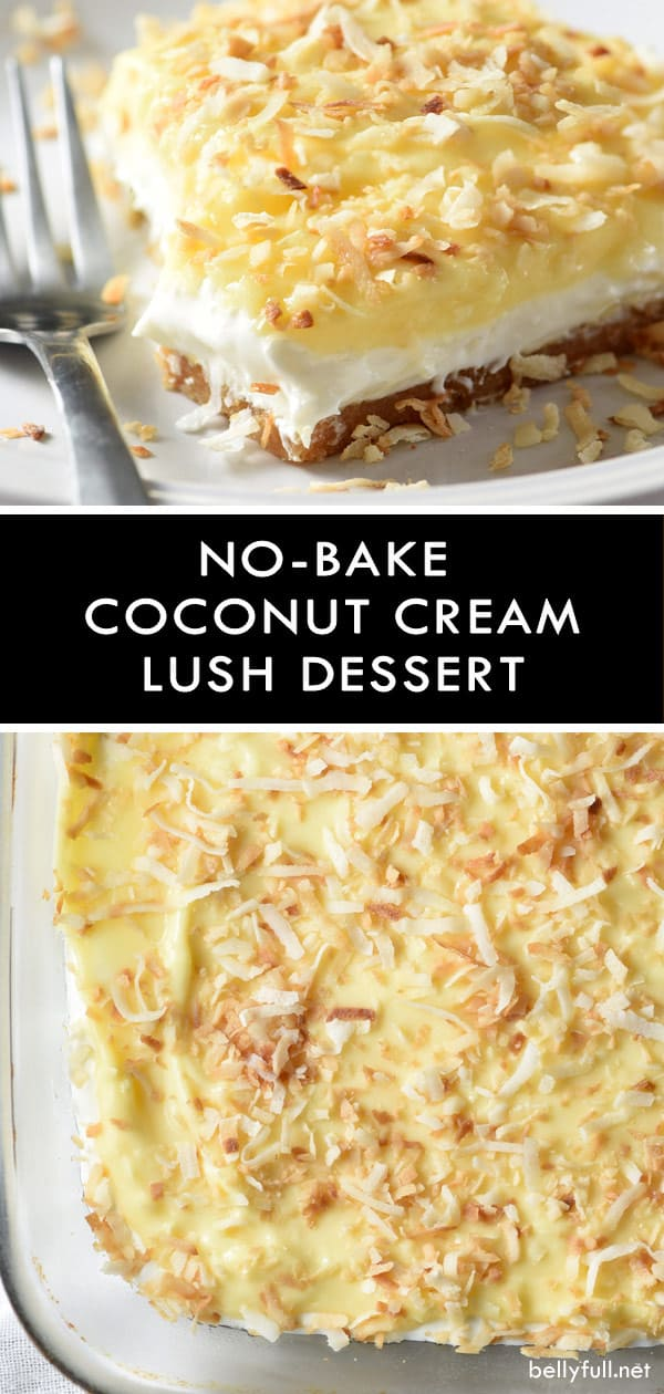 This No-Bake Coconut Cream Lush Dessert is smooth, rich, light, and there's no cooking involved. It's so easy and perfect for summer gatherings!