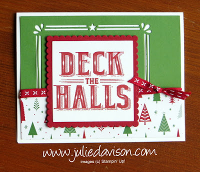 Stampin' Up! Carols of Christmas: Deck the Halls Card ~ 2017 Holiday Catalog ~ www.juliedavison.com