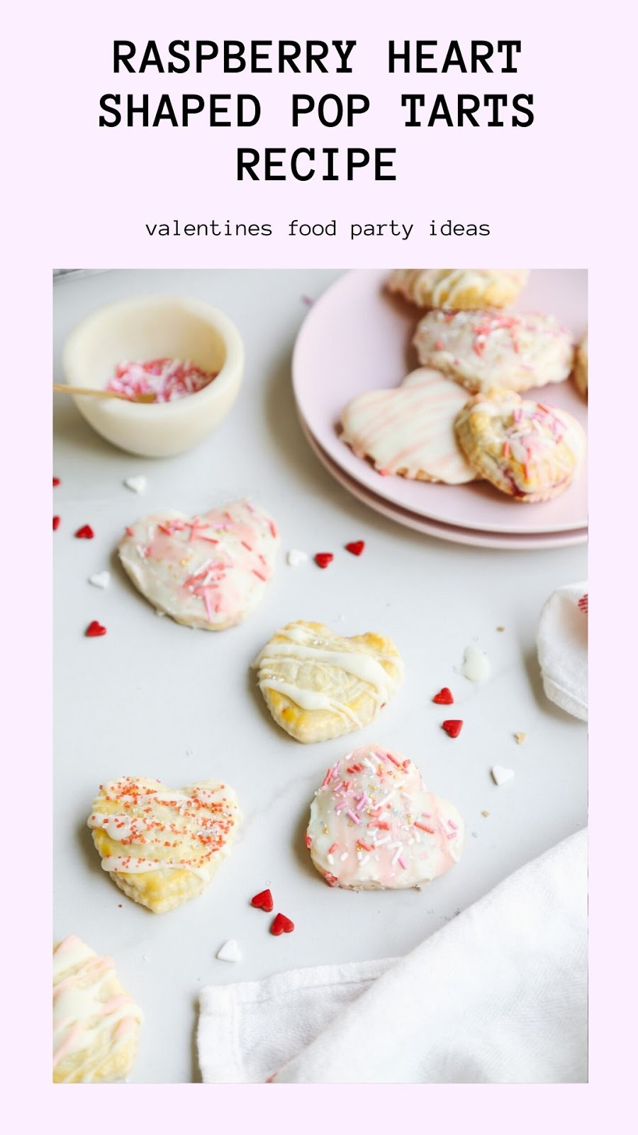 RASPBERRY HEART SHAPED POP TARTS RECIPE