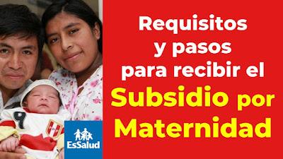 EsSalud: ¿Cómo puedo cobrar el Subsidio por Maternidad?