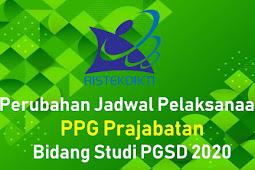 Perubahan Jadwal Pelaksanaan PPG Prajabatan 2020