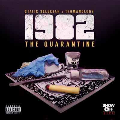 Statik Selektah & Termanology - The Quarantine (2020) - Album Download, Itunes Cover, Official Cover, Album CD Cover Art, Tracklist, 320KBPS, Zip album