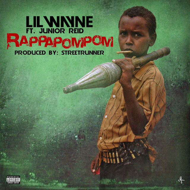 Lil Wayne – RappaPomPom (feat. Junior Reid) (Mastered Version)