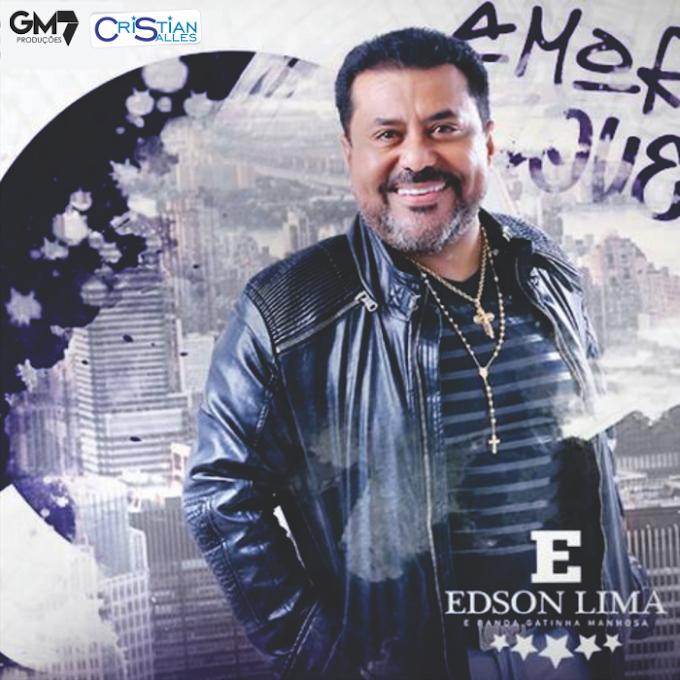 Edson Lima e Banda Gatinha Manhosa - Lançamentos 2019