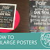 How to Enlarge Posters
