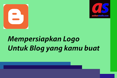Mempersiapkan Logo menarik untuk melengkapi blog - PENTING | anibarstudio.com