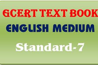 GCERT Textbook English medium std 7 pdf @ https://gcert.gujarat.gov.in/gcert