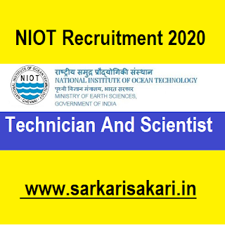 NIOT Recruitment 2020 - Technician/ Scientist (5 Posts)