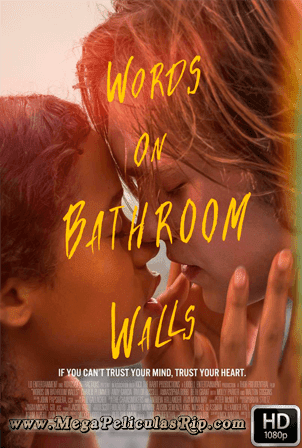 Words On Bathroom Walls [1080p] [Latino-Ingles] [MEGA]
