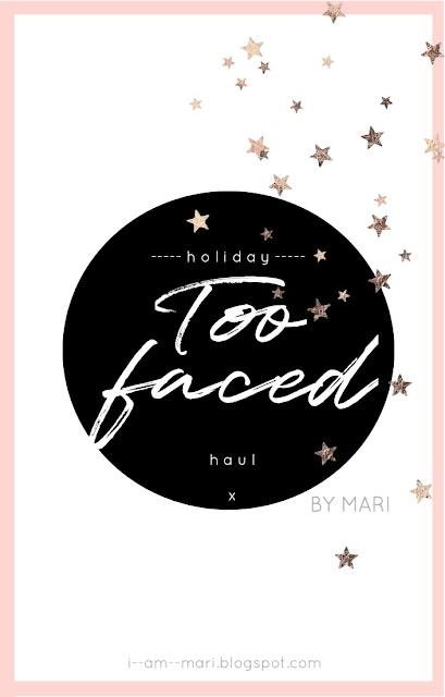 Too Faced Holiday Collection 2019