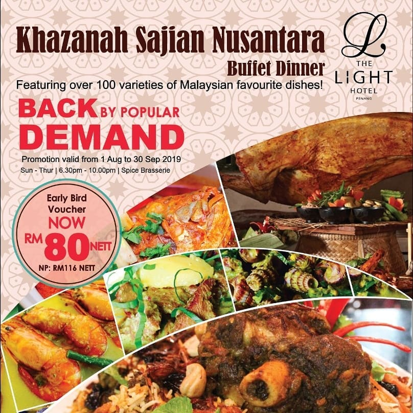 Celebrate The Spirit of Merdeka at The Light Hotel Penang with Khazanah Sajian Nusantara Buffet Dinner with Various Ethnic Signature Cuisine