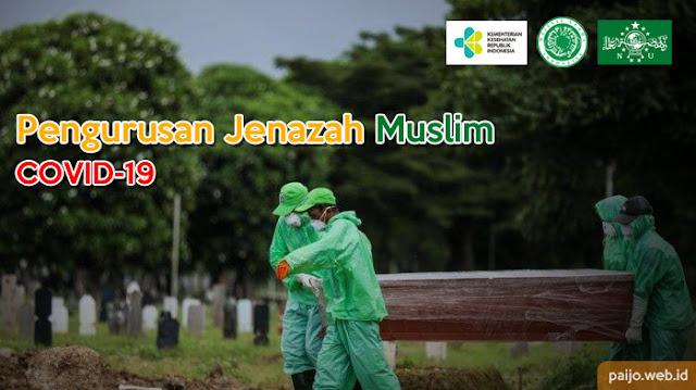 Cara mengurus jenazah Muslim Pasien Virus Corona (Covid-19), mulai dari memandikan, mengkafani, menyalatkan, hingga menguburkan jenazah