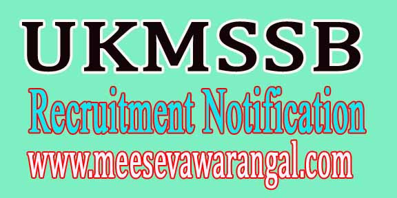 UKMSSB (Uttrakhand Medical Service Selection Board) Recruitment Notification 2016