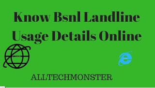 Know Bsnl Landline Usage Details Online