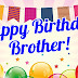 Happy Birthday Wishes Pictures for Brother