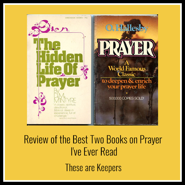 Review of the Best Two Books on Prayer I've Ever Read