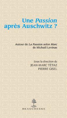 Michael Levinas Pierre Gisel éditions Beauchesne Passion Après Auschwitz ?