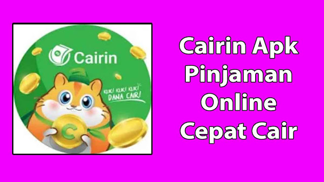Cairin Apk Pinjaman Online