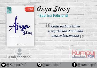 Download Novel Asya Story By Sabrina Febrianti Pdf Download Buku