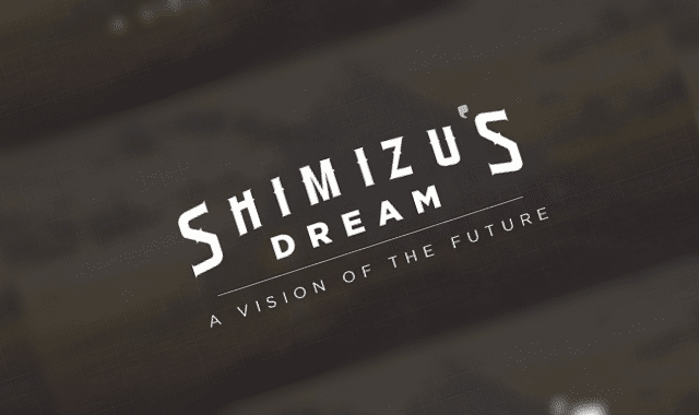 Shimizu's Dream a Vision Of The Future