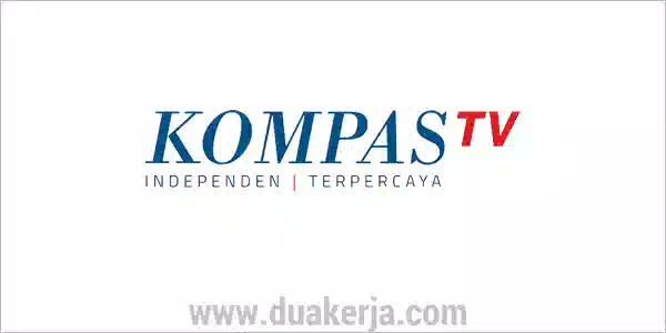 Lowongan Kerja Kompas TV Terbaru 2019