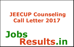 JEECUP Counseling Call Letter 2017