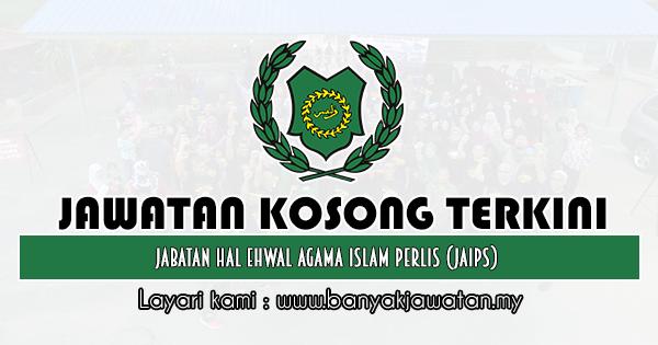 Jawatan Kosong 2019 di Jabatan Hal Ehwal Agama Islam Perlis (JAIPs)