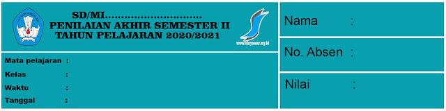 Bank Soal PAS SD Semester 2 Tahun 2021 Lengkap
