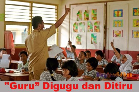 """"""" Guru : Digugu dan Ditiru """""""
