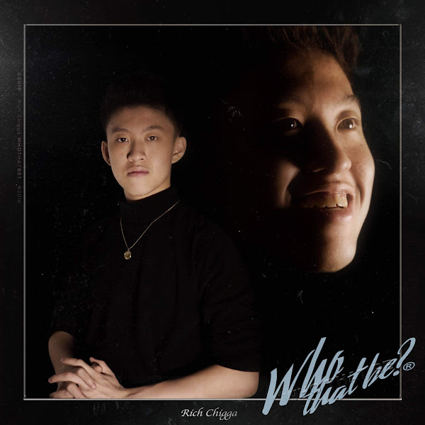 Rich Chigga - Who That Be - Single Cover