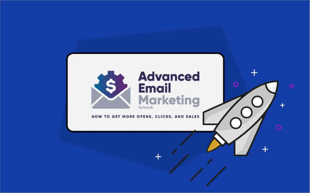 Foundr – Advanced Email Marketing Free Download