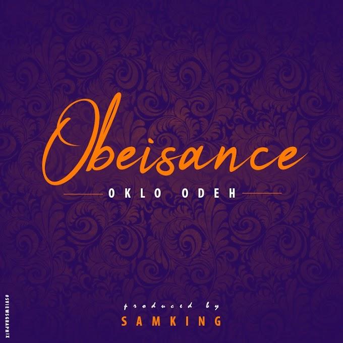[Audio] Obeisance - Oklo Odeh