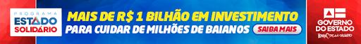 GOVERNO DO ESTADO. BAHIA, AQUI É TRABALHO
