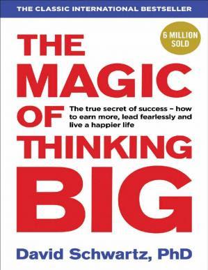 The Magic of Thinking Big pdf free download