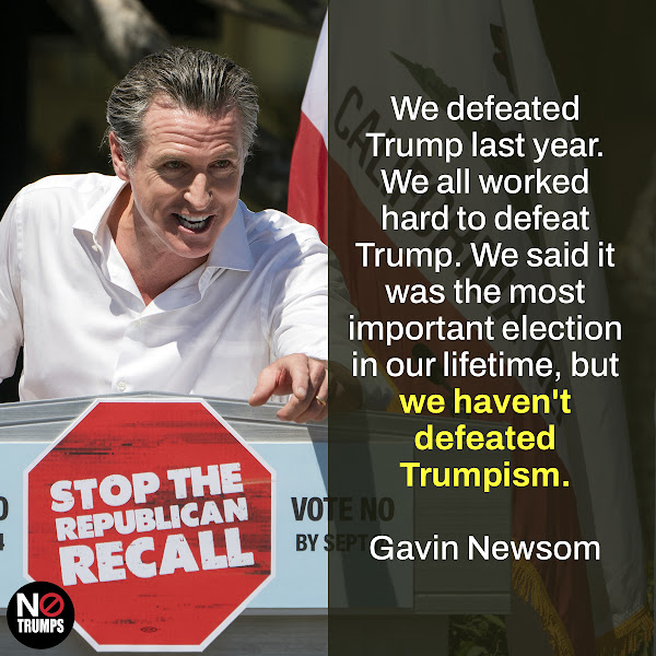 We defeated Trump last year. We all worked hard to defeat Trump. We said it was the most important election in our lifetime, but we haven't defeated Trumpism. — Gavin Newsom, Governor of California