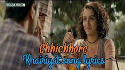Khairiyat Lyrics - Chhichhore| Arijit Singh