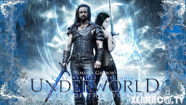 Thế Giới Ngầm 3: Người Sói Trỗi Dậy - Underworld: Rise Of The Lycans (2009)