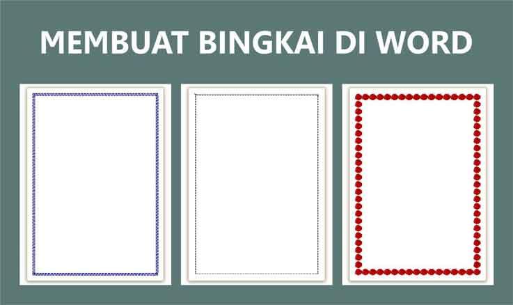 Membuat Bingkai Atau Page Border di Ms.Word
