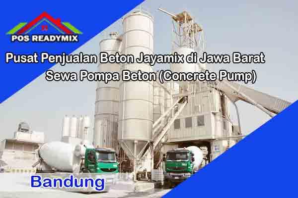 jayamix bandung, cor beton jayamix bandung, beton jayamix bandung, harga jayamix bandung, jual jayamix bandung, cor bandung
