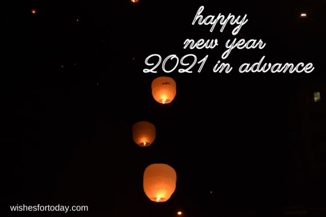 Happy new year 2021 in advance wishes pictures