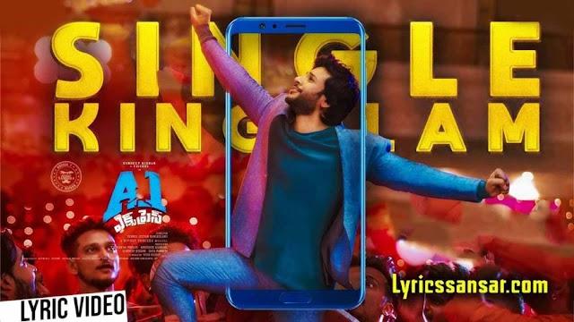 Single Kingulam Lyrics : A1 Express | Latest Telugu Movie Song 2020