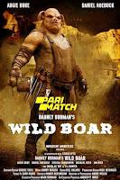 Barney Burman's Wild Boar 2020 Dual Audio Hindi [Fan Dubbed] 720p HDRip