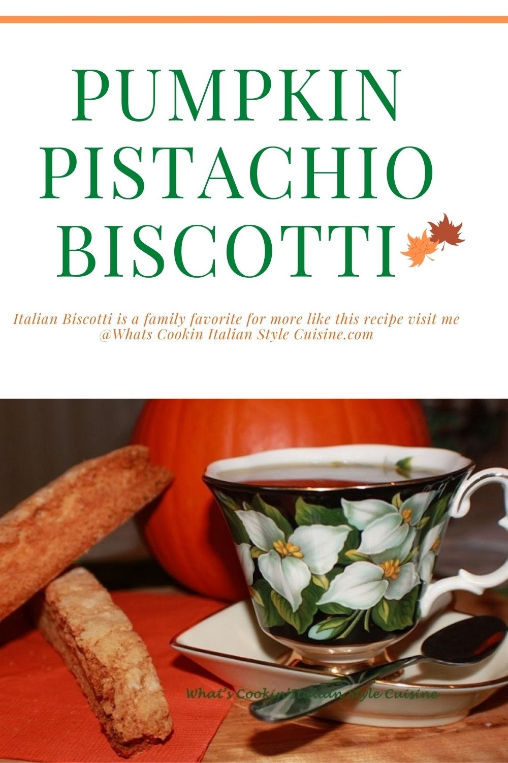 pin for later for chocolate chip pumpkin pistachio biscotti recipe