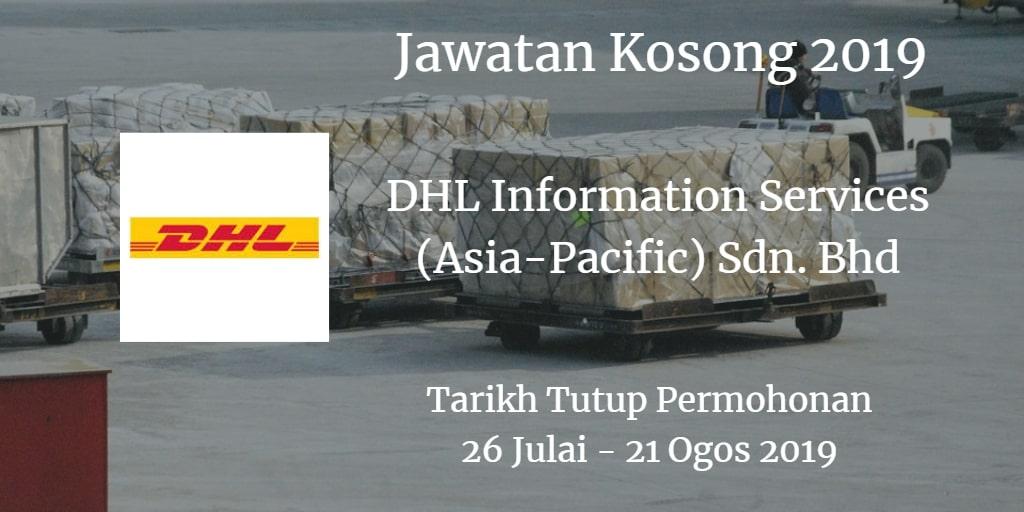 Jawatan Kosong DHL Information Services (Asia-Pacific) Sdn. Bhd 26 Julai - 21 Ogos 2019