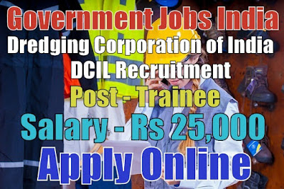 Dredging Corporation of India Limited DCIL Recruitment 2017