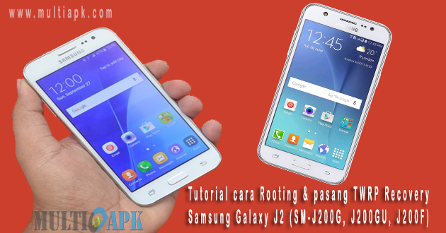 Cara Rooting dan Instal TWRP Recovery Samsung Galaxy J2 (SM