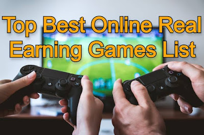 Top Best Online Real Earning Games List