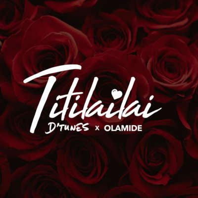 Dtunes – Titilailai ft. Olamide . Famed Nigerian music producer D'tunes kick start 2018 with a new song titled 'TITILAILAI' featuring the man of the moment , Olamide. TITILAILAI is a brilliant love song from his forthcoming LP SONGS ABOUT LOVE which features many of Africa's biggest talents and musical exports.     Track produced by Ogebeats x heavenboy  Guitars by Biola for Difference Entertainment     horns by Yhurmie sax for Difference entertainment  Mixed and mastered by Zeeno foster  This surely could be the collaboration of the year!!