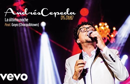 La Ultima Noche | Andres Cepeda & Goyo (Chocquibtown) Lyrics