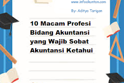 10 Macam Profesi Bidang Akuntansi yang Wajib Sobat Akuntansi Ketahui